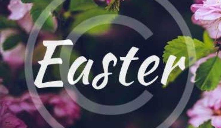 Good Friday & Easter Sunday